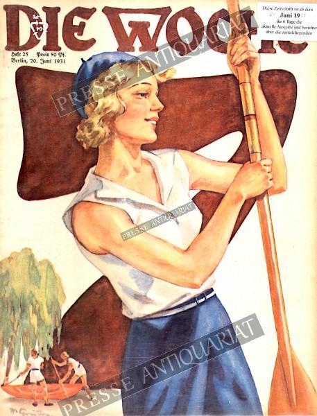 Die Woche Illustrierte, 20.06.1931 bis 26.06.1931