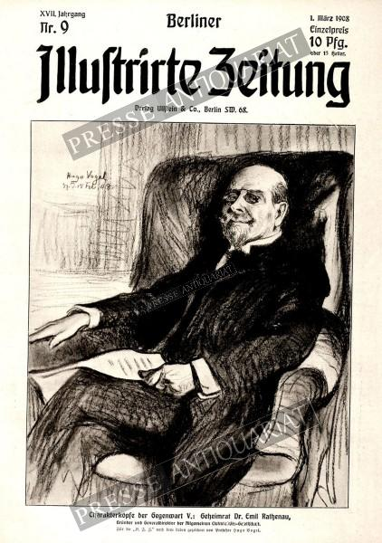 Berliner Illustrirte Zeitung, 01.03.1908 bis 07.03.1908