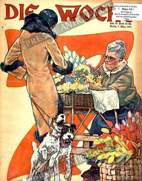 Die Woche Illustrierte, 07.03.1931 bis 13.03.1931