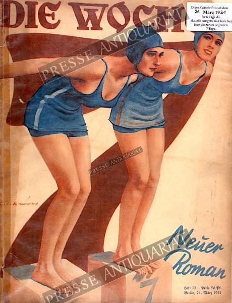 Die Woche Illustrierte, 21.03.1931 bis 27.03.1931
