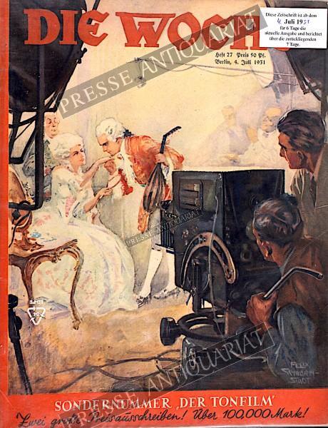 Die Woche Illustrierte, 04.07.1931 bis 10.07.1931